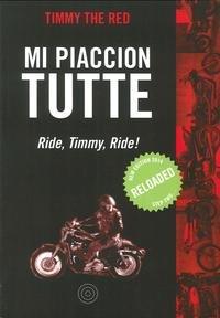 9788897767596: Mi piaccion tutte. Ride, Timmy, ride!