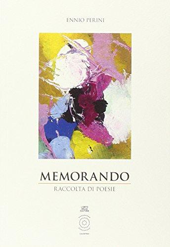 Memorando. Raccolta di poesie. (Hardback): Perini, Ennio