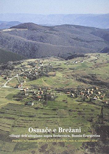 Osmace e Brezani. Villaggi dell Altopiano Sopra