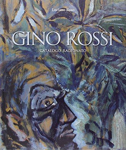 9788897784524: Gino Rossi. Catalogo Ragionato.
