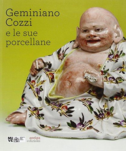 9788897784890: Geminiano Cozzi e le sue porcellane