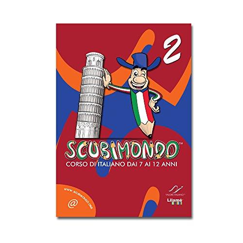 9788897789161: SCUBIMONDO. CORSO DI ITALIANO dai 7 ai 12 ANNI - LIVELLO 2