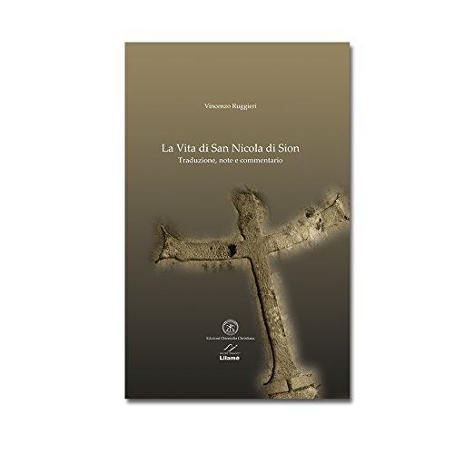 9788897789239: La Vita di San Nicola di Sion. Traduzione, note e commentario.