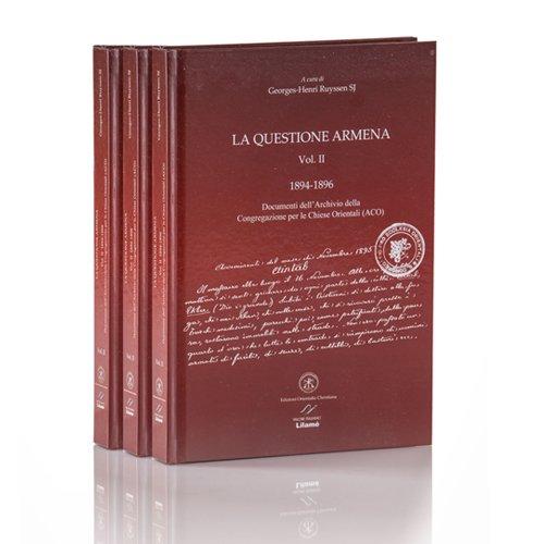 9788897789260: LA QUESTIONE ARMENA - VOL. II - 1894-1896 Archives of the Congregation for the Oriental Churches (COC)