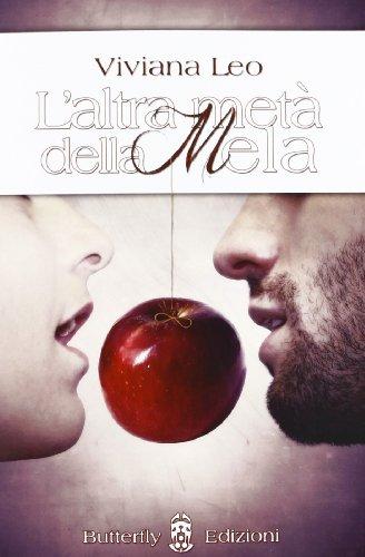 L altra metà della mela (Paperback): Viviana Leo