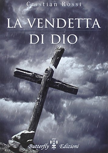 9788897810292: La vendetta di Dio (Oblio)