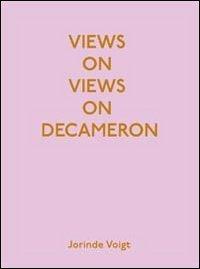 9788897889069: Views on views on Decameron. Artist book by Jorinde Voigt