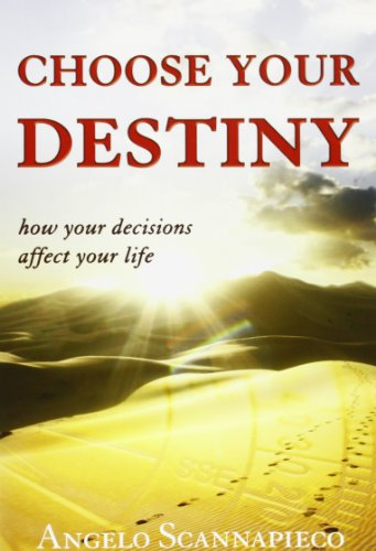 9788897896135: Choose Your Destiny: How Your Decisions Affect Your Life