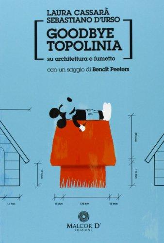9788897909033: Goodbye Topolinia. Su architettura e fumetto