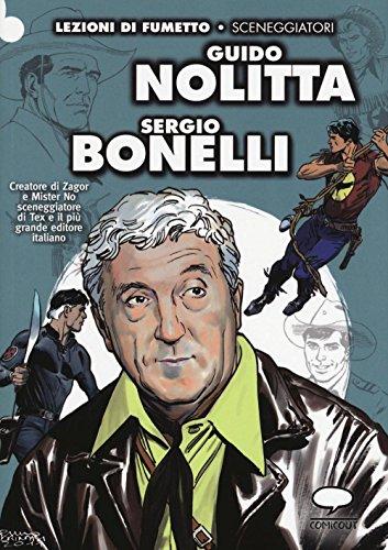 Guido Nolitta. Sergio Bonelli: Moreno Burattini; Graziano