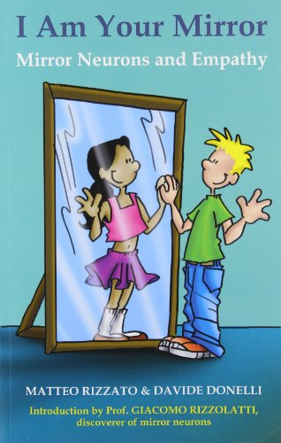 9788897951216: I Am Your Mirror: Mirror Neurons and Empathy