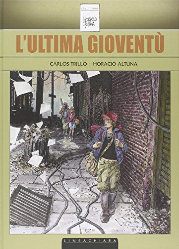 L'ultima gioventù Trillo, Carlos; Altuna, Horacio; Gaspa,