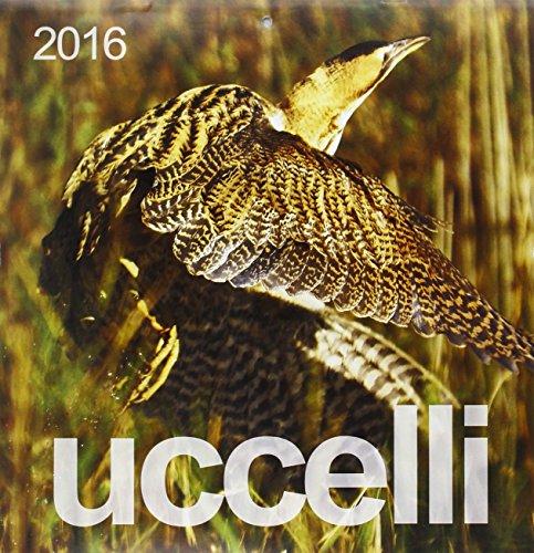 9788897997405: Uccelli. Calendario 2016