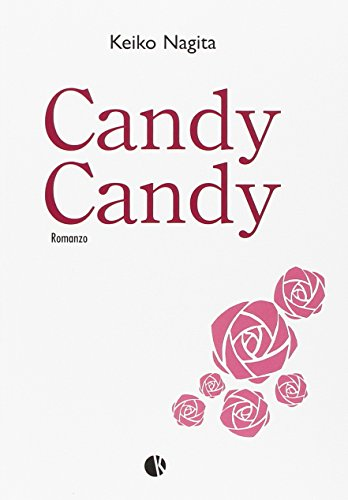 9788898002757: Candy Candy