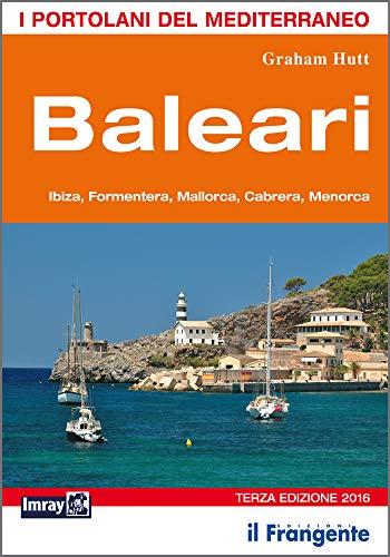 9788898023660: Baleari. Ibiza, Formentera, Mallorca, Cabrera, Menorca