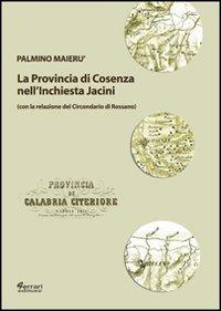 La provincia di Cosenza nell'inchiesta Jacini: Palmino Maierù