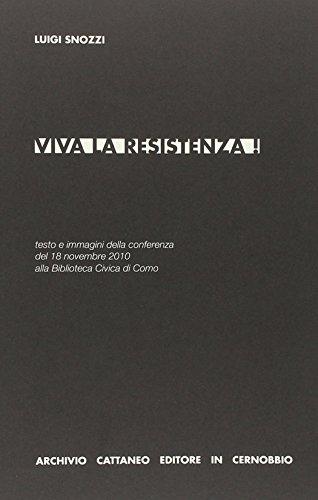 Viva la Resistenza! (Hardback): Luigi Snozzi