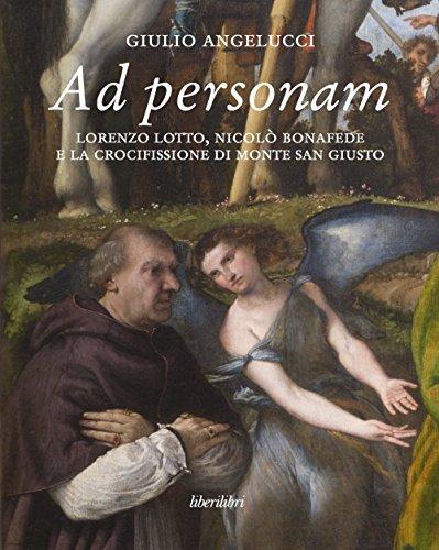 Ad personam : Lorenzo Lotto, Nicolò Bonafede: Angelucci,Giulio