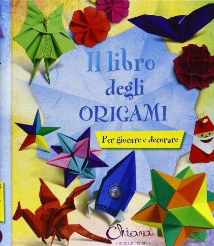 9788898128334: Il libro degli origami. Per giocare e decorare