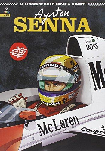 9788898152858: Ayrton Senna (Le leggende dello sport a fumetti)
