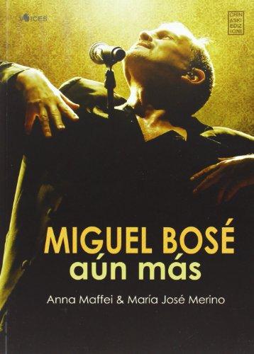 9788898155101: Miguel Bosè: Aún Más