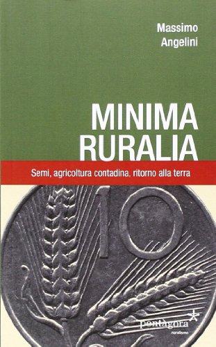 MINIMA RURALIA: ANGELINI M.