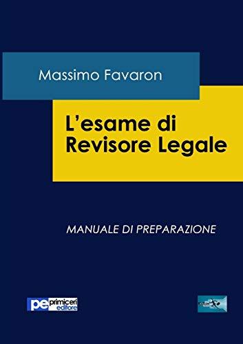 9788898212927: L'esame di revisore legale. Manuale di preparazione (Italian Edition)