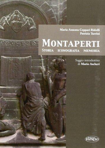 Montaperti. Storia, iconografia e memoria: M. Assunta Ceppari