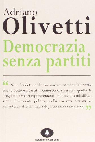 Democrazia senza partiti: Olivetti, Adriano
