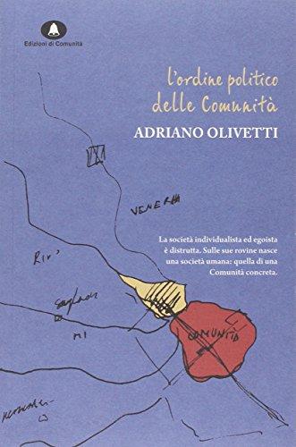 L'ordine politico delle comunità: Adriano Olivetti