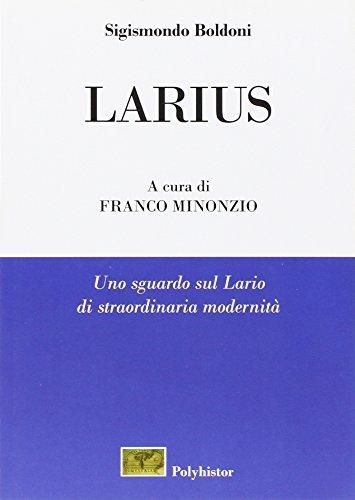 Larius. Uno sguardo sul Lario di straordinaria: Boldoni, Sigismondo