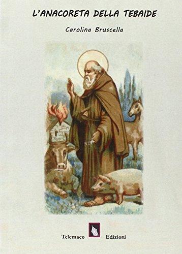 L Anacoreta della Tebaide.: Antonio Abate (sant