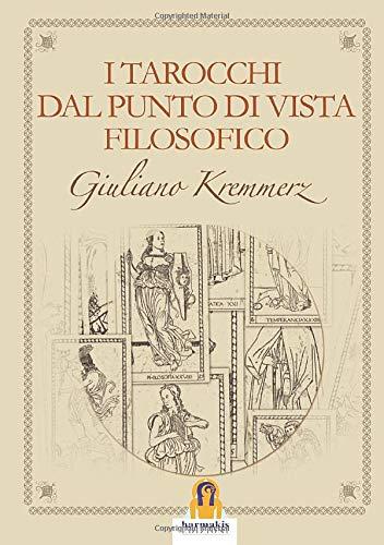 I tarocchi dal punto di vista filosofico: Giuliano Kremmerz