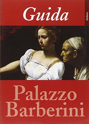 9788898302130: Guida alla galleria nazionale di arte antica a Palazzo Barberini