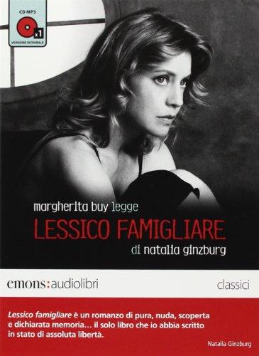 9788898425013: Lessico famigliare letto da Margherita Buy. Audiolibro. CD Audio formato MP3. Ediz. integrale (Classici)