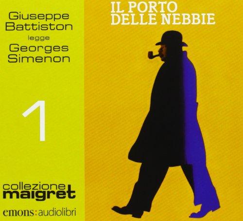 9788898425105: Il porto delle nebbie letto da Giuseppe Battiston. Audiolibro. CD Audio formato MP3 (Collezione Maigret)