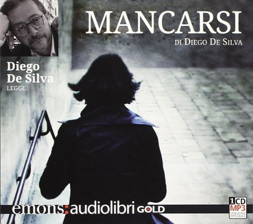 9788898425136: Mancarsi letto da Diego De Silva. Audiolibro. CD Audio formato MP3. Ediz. integrale