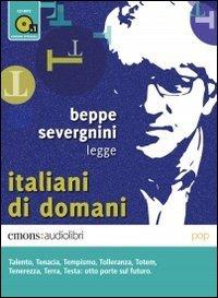 9788898425150: Italiani di domani letto da Beppe Severgnini. Audiolibro. CD Audio formato MP3 (Pop)