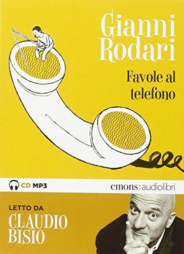 Favole al telefono lette da Claudio Bisio.: Gianni Rodari