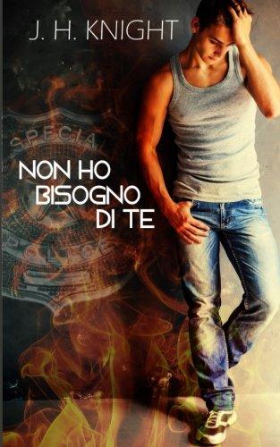 9788898426928: Non ho bisogno di te (Italian Edition)