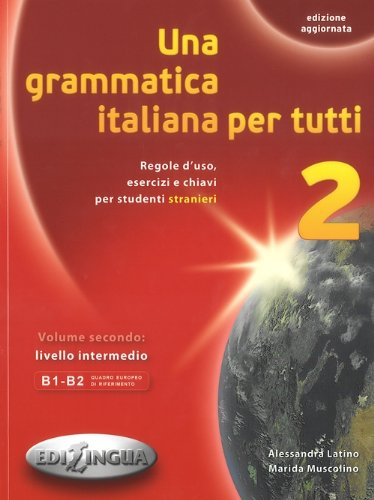 9788898433117: Una grammatica italiana per tutti: 2