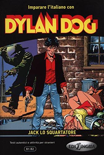 Imparare l'italiano con i fumetti. Dylan Dog.
