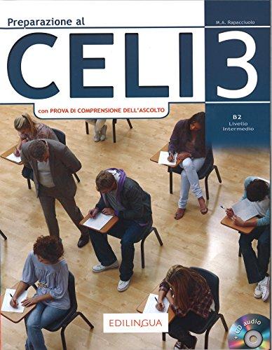 9788898433766: Preparazione al Celi (Vol. 3): Celi 3 (con Prova di Comprensione dell'Ascolto) + CD