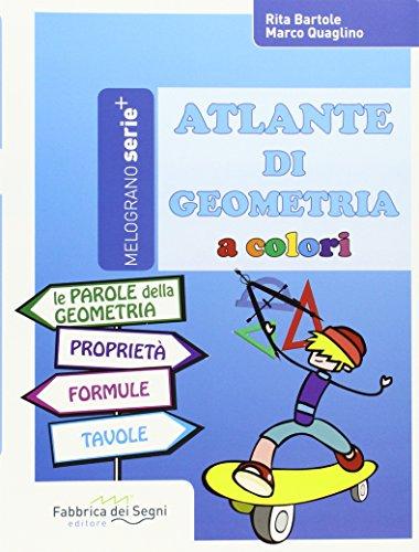 9788898438600: Atlante di geometria a colori. Per la Scuola media