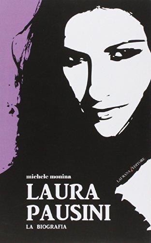 9788898451050: Laura Pausini. La biografia (Decibel)