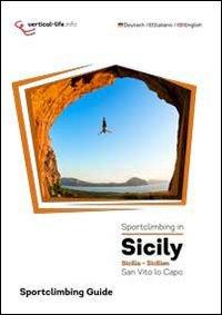 9788898495047: Sportclimbing in Sicily. San Vito lo Capo. Sicilia-Sizilien. Ediz. multilingue
