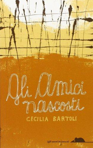 Gli amici nascosti - Cecilia Bartoli; Guido Scarabattolo