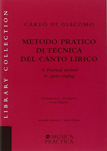 9788898538577: Metodo pratico di tecnica del canto lirico. Ediz. italiana e inglese (Library Collection)