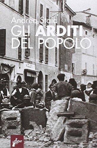 9788898600328: Gli Arditi del popolo. La prima lotta armata al fascismo (1921-22)