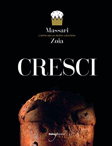 9788898675302: Cresci. L'arte della pasta lievitata. Ediz. italiana e inglese